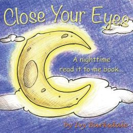 front cover of Close Your Eyes